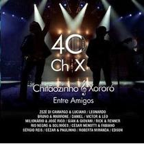 Cd Chitãozinho & Xororó - Entre Amigos *** Frete Grátis ***