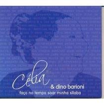 Cd Celia E Dino Barioni Faca O Tempo Soar Minha Silaba