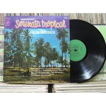 Orquestra Serenata Tropical E Sucessos - Lp Cbs 1973 Estéreo