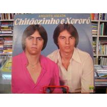 Vinil / Lp - Chitãozinho E Xororó - Amante Amada - 1981