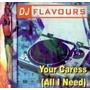 Dj Flavours Your Caress 12 Dj Mix Vinil Flash House Importad