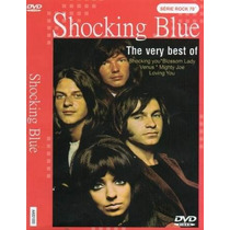 Dvd Shocking Blue The Very Best Of Original Lacrado P Entreg