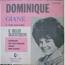 Giane A Voz Doçura Dominique -compacto Vinil Chantecler