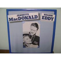 Lp Disco Vinil Jeanette Macdonald Nelson Eddy 1984
