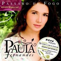 Cd Paula Fernandes Passaro De Fogo - Novo Lacrado Original