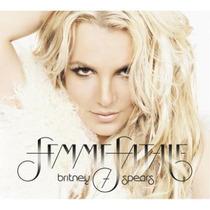 Cd Femme Fatale - Britney Spears