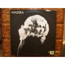 Vinil Lp Waleska - Ano 1991