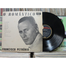 Francisco Petrônio O Romântico - Lp Continental Ppl-12137