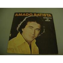 Vinil Amado Batista - Semente Do Amor - 1978