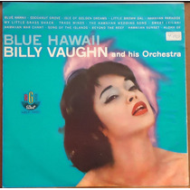 Lp - (073) - Orquestras - Billy Vaughn - Blue Hawaii