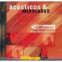 Acústicos & Valvulados 2003 Creme Dental Rock N Roll Cd
