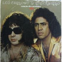 Lp Leo Canhoto E Robertinho (canção Do Carreteiro)