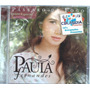 Cd Paula Fernandes - Passaro De Fogo - Lacrado -cdlandia