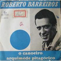 Roberto Barreiros Canoeiro - Compacto Vinil Chantecler