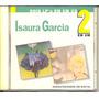Cd Isaura Garcia - Sambas Da Madrugada + Nua & Crua/ao Vivo