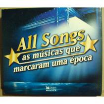 Cd: All Songs- As Músicas Que Marcaram (frete Gratis)