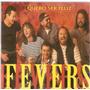 Cd Fevers - Quero Ser Feliz - Novo Lacrado***