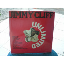 Jimmy Cliff - Unlimited Lp Importado Excelente Est R$ 70,00
