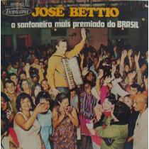 José Béttio Lp Nacional Usado O Sanfoneiro Mais Premiado Do