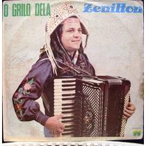 Lp - Zenilton - O Grilo Dela - 1982 Copacabana