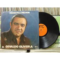 Osvaldo Oliveira Mudei Pra Melhor - Lp Amc 1975