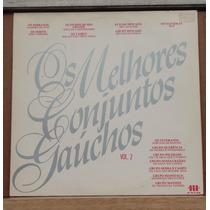 Lp - (018) - Gaúcho - Os Melhores Conjuntos Gaúchos Vol. 2