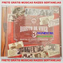 Cd Direito De Viver Hospital Barretos Música Sertaneja Raiz