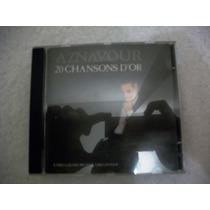 Cd Charles Aznavour 20 Canções De Ouro Novo E Lacrado !!!!