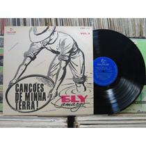Ely Camargo Canções De Minha Terra Vol3 - Lp Chantecler 1963