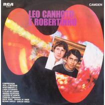 Lp Leo Canhoto E Robertinho (1969)