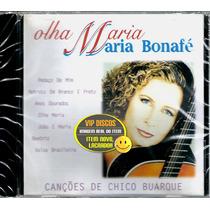 Cd Maria Bonafé Cançoes De Chico Buarque - Novo Lacrado Raro
