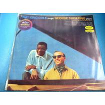 Lp Zerado Nat King Cole Sings George Shearing Plays 6