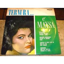 Lp Duplo Maysa - Ternura + Grandes Sucessos (??) Capa Dupla