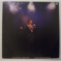 Lp Elizeth Cardoso - Luz E Esplendor - 1986 - Alca