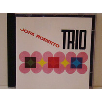 Cd - José Roberto Trio