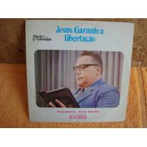 Lp - Missionario David Miranda - Jesus Garante A Libertação