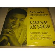 Lp Vinil Agostinho Dos Santos : As Grandes Interpretações De