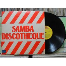 Samba Discotheque Vários Artistas - Lp Gta 1977 Estéreo