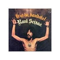 Cd Krig-ha Bandolo Raul Seixas (1973) -novo Lacrado Original