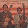 Moacir Laurentino & Sebastião Silva-violas De Canto A Canto