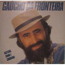 Gaúcho Da Fronteira - Gaiteiro,chima & Cordeona - 1988