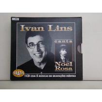 Cd - Ivan Lins - Canta Noel Rosa - Box
