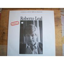 Roberto Leal - Lp C/ Encarte, Edição1988