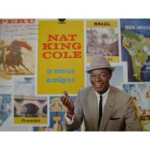 Lp - Nat King Cole - A Meus Amigos