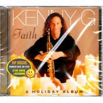 Cd Kenny G Faith A Holyday Album - Raro