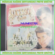 Cd Sertanejo João Paulo E Daniel Paloma Cuida De Mim Alguém