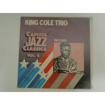 Nat King Cole Trio - Lp - Capitol Jazz Clas Vol. 8 Blues