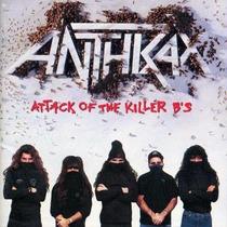 Anthrax - Attack Of The Killer B´s (cd Novo, Importado)