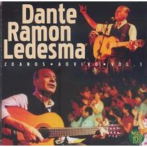 Dante Ledesma - 20 Anos Ao Vivo - Cd Duplo!!!