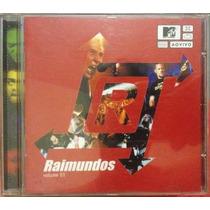 Cd Raimundos - Ao Vivo Mtv Vol.1 / Frete Gratis